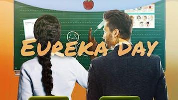 """""""Eureka Day"""""""