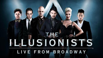 """The Illusionists: Live From Broadway"""
