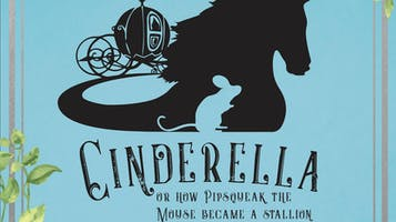 """Cinderella: Or How Pipsqueak the Mouse Became a Stallion"""