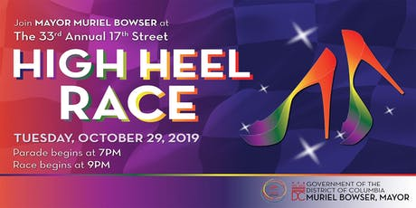 Mayor Muriel Bowser Presents the 33rd Annual 17th Street High Heel Race tickets