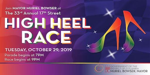 Mayor Muriel Bowser Presents the 33rd Annual 17th Street High Heel Race