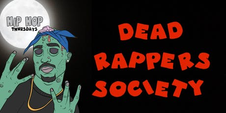 Dead Rappers Society tickets