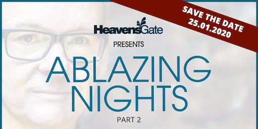 HeavensGate pres. ABLAZING NIGHTS