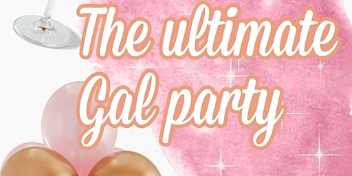ULTIMATE GAL PARTY