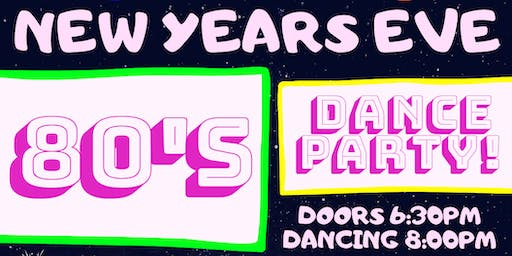 New Years Eve 80's Dance Party! w/ DJ Darin