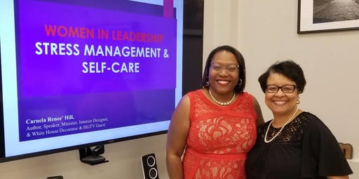 Women in Leadership: Stress Management & Self-Care Part II: Checking in on YOU!