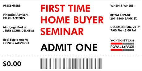 First Time Home Buyer Seminar Ottawa • Free • Dec tickets