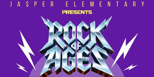 Jasper Elementary presents: Rock of Ages (sponsored by Riverside Chevrolet)
