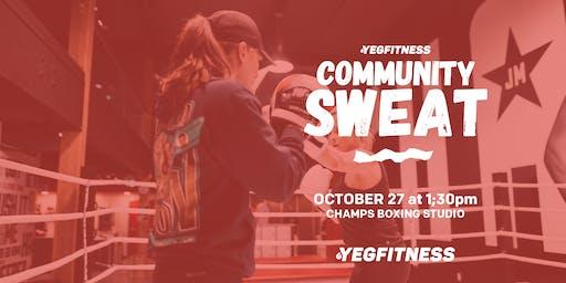 YEG Fitness Community Sweat - Champs Boxing Studio