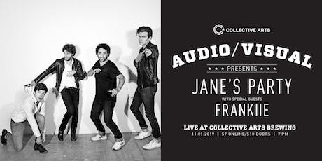 Audio/Visual Launch w/ Jane's Party & Frankiie tickets