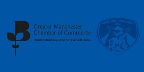 GM Chamber & Oldham Athletic FC Networking Evening tickets
