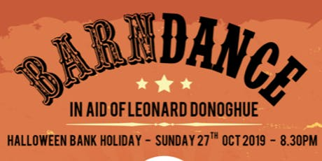 Leonard Donoghue Barn Dance tickets
