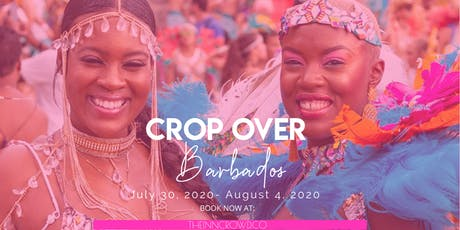 Crop Over Carnival- Barbados 2020 tickets
