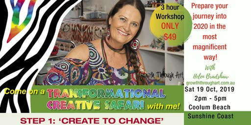Create To Change ~ Creative Safari to the new You