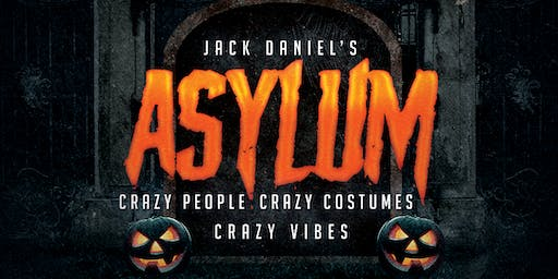 Halloween Asylum: Crazy People . Crazy Costumes. Crazy Vibe .