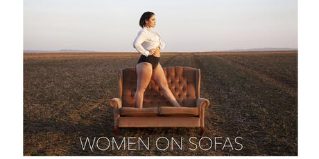 WOMEN ON SOFAS				  EXHIBITION LAUNCH  PARTY tickets