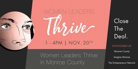 Women Leaders Thrive in Monroe County | Close The Deal tickets