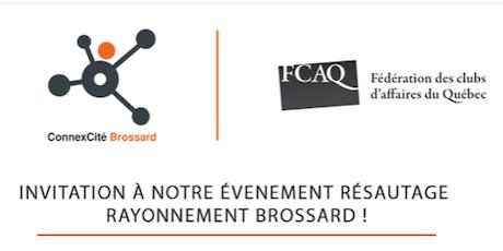 5 à 7 RÉSEAUTAGE RAYONNEMENT BROSSARD -  ConnexCité Brossard billets