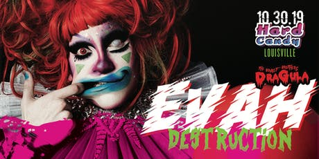Hard Candy Louisville with Evah Destruction tickets