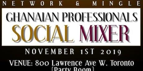 Ghanaian Professionals Social Mixer tickets