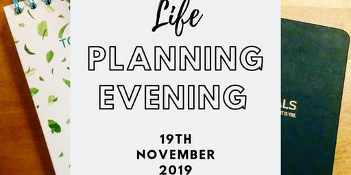 Life Planning Evening - Design your life
