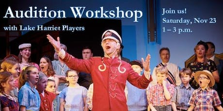Audition Workshop with Lake Harriet Players tickets
