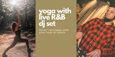 Yoga with live R&B DJ set Tickets
