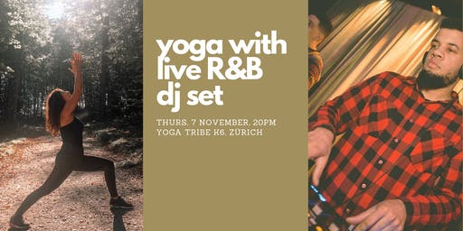 Yoga with live R&B DJ set