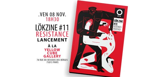 Lancement LOKZINE #11 Resistance