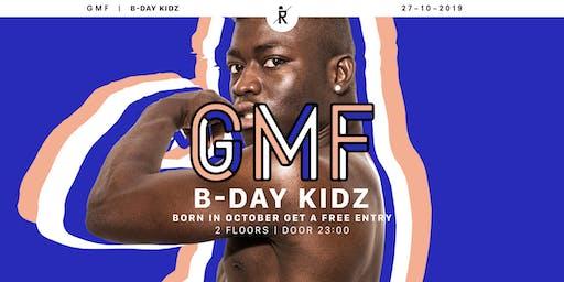 GMF October B-Day KIDZ