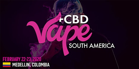 Vape South America: Medellín 2020 entradas