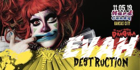Hard Candy Kansas City with Evah Destruction tickets