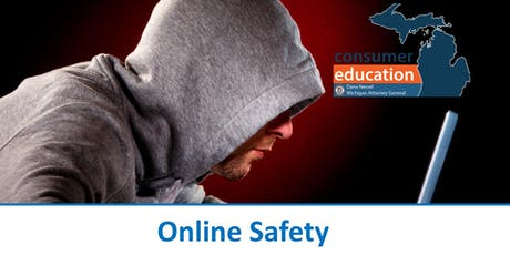 Online Safety with Michigan Attorney General Office of Consumer Education tickets