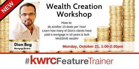 Wealth Creation Workshop: How to do Another 10 Deals Per Year tickets
