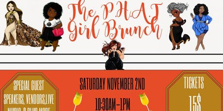 P.H.A.T GIRL BRUNCH tickets