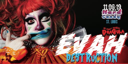 Hard Candy St Louis with Evah Destruction