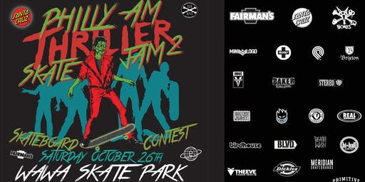 PHILLY AM THRILLER JAM SKATE CONTEST 2019