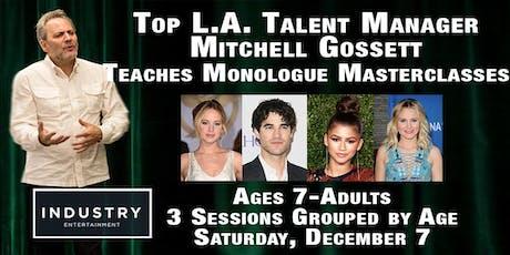 Top L.A. Talent Manager Mitchell Gossett Teaches a Monologue Masterclass tickets