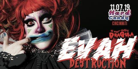 Hard Candy Cincinnati with Evah Destruction tickets