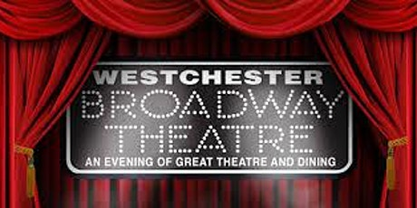 Westchester Broadway Lunch Theater Show tickets