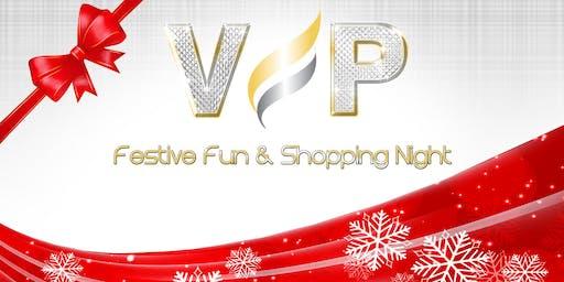 VIP Festive Fun & Shopping Night