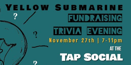 Yellow Submarine Fundraising Trivia Night
