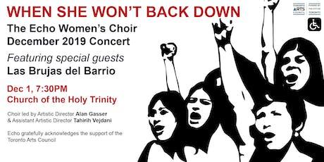 When She Won't Back Down: Echo Women's Choir December 2019 Concert tickets