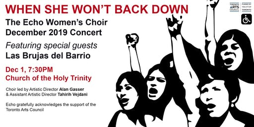 When She Won't Back Down: Echo Women's Choir December 2019 Concert