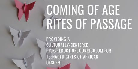 Coming Of Age Rites Of Passage tickets