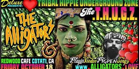 The THUGZ & The Alligators (Pigpen tunes) tickets