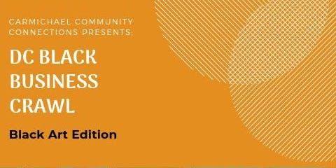 DC Black Business Crawl - Black Art Edition
