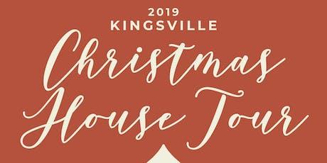 2019 Kingsville Christmas House Tour (Nov 16 & 17) tickets
