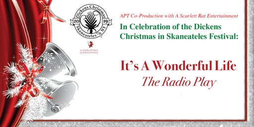 Dicken's Christmas Skaneateles: It's A Wonderful Life! The Radio Play