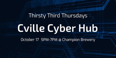 Thirsty Third Thursdays with Cville CyberHub tickets